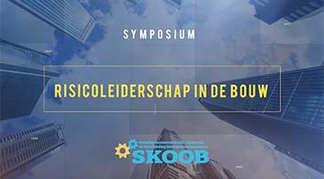 Vroegboekkorting voor Symposium Risicoleiderschap in de bouw'